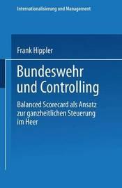 Bundeswehr Und Controlling by Frank Hippler