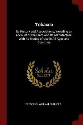 Tobacco by Frederick William Fairholt