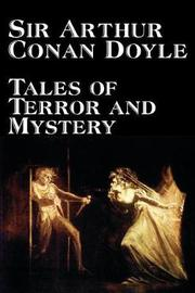 Tales of Terror and Mystery by Arthur Conan Doyle image