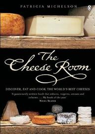The Cheese Room by Patricia Michelson image