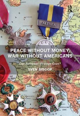 Peace Without Money, War Without Americans by Sven Biscop image