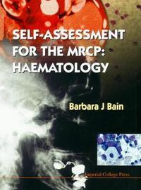 Self-assessment For The Mrcp: Haematology by Barbara Jane Bain