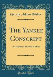 The Yankee Conscript by George Adams Fisher image