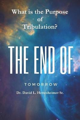 What Is the Purpose of Tribulation? by David Hettesheimer image