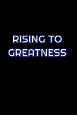 Rising To Greatness by Simply Career Notebooks