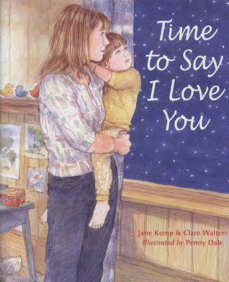 Time to Say I Love You by Jane Kemp image