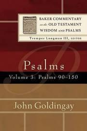 Psalms by John Goldingay