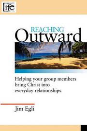 Reaching Outward by Jim Egli