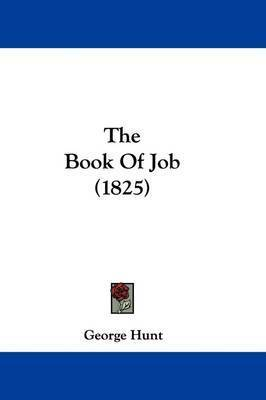 The Book Of Job (1825) by George Hunt