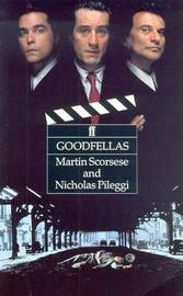 Goodfellas by Martin Scorsese