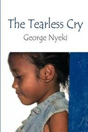 The Tearless Cry by George Nyeki image