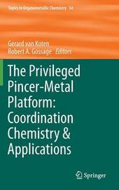 The Privileged Pincer-Metal Platform: Coordination Chemistry & Applications