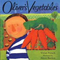 Oliver's Vegetables by Vivian French image