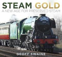 Steam Gold by Geoff Swaine