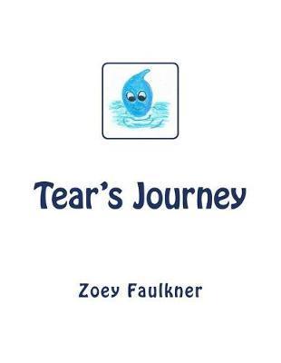 Tear's Journey by Zoey Faulkner