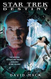 Star Trek: Destiny by David Mack
