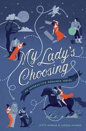 My Lady's Choosing by Kitty Curran