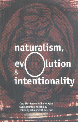 Naturalism, Evolution and Intentionality by J.S. Mcintosh