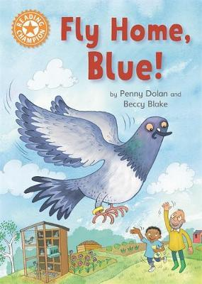 Reading Champion: Fly Home, Blue! by Penny Dolan image