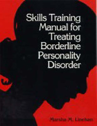 Skills Training Manual for Treating Borderline Personality Disorder: Diagnosis and Treatment of Mental Disorders by Marsha M. Linehan image