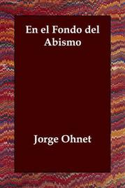 En El Fondo Del Abismo by Jorge Ohnet image