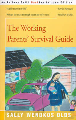 The Working Parents' Survival Guide by Sally Wendkos Olds image