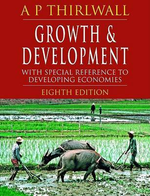 Growth and Development: With Special Reference to Developing Economies by A.P. Thirlwall image