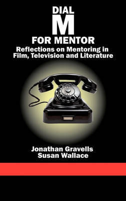 Dial M for Mentor by Jonathan Gravells