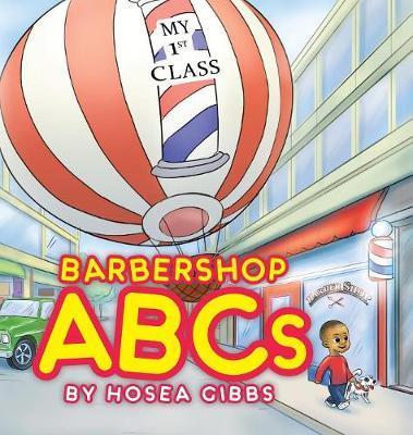 Barbershop ABCs by Hosea Gibbs