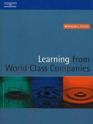 Learning from World Class Companies by Rosalie L. Tung image