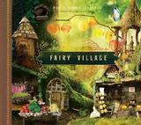 Fairy Village by Mike Schramer