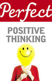 Perfect Positive Thinking by Lynn Williams image