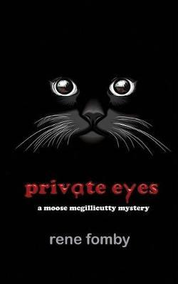 Private Eyes by Rene Fomby