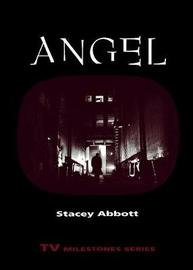 Angel by Stacey Abbott