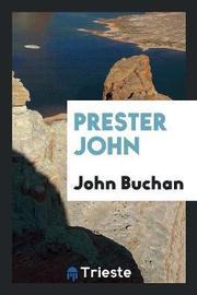 Prester John by John Buchan image