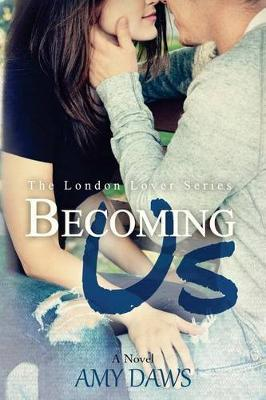 Becoming Us by Amy Daws image