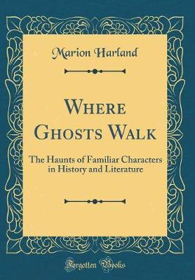 Where Ghosts Walk by Marion Harland image