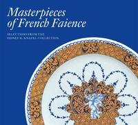 Masterpieces of French Faience: Selections from the Sidney R. Knafel Collection by Charlotte Vignon image
