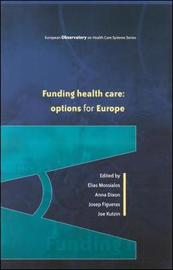 Funding Health Care by Elias Mossialos