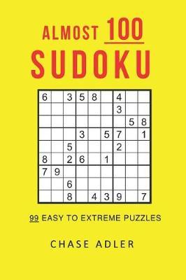 Almost 100 Sudoku by Chase Adler