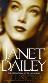 Illusions by Janet Dailey