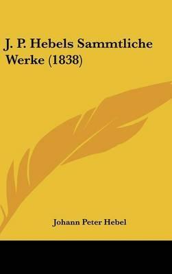 J. P. Hebels Sammtliche Werke (1838) by Johann Peter Hebel image