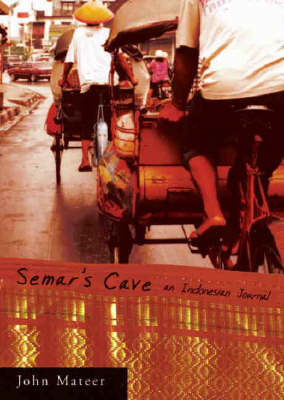 Semar's Cave by John Mateer