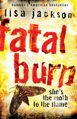 Fatal Burn by Lisa Jackson