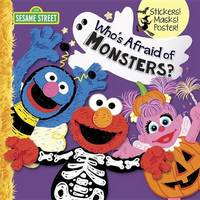 Who's Afraid of Monsters? by Mary Tillworth