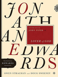 Jonathan Edwards, Lover of God by Owen Strachan image