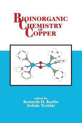 Bioinorganic Chemistry of Copper by K.D. Karlin image