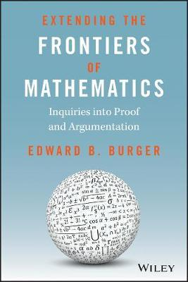 Extending the Frontiers of Mathematics by Edward B Burger image