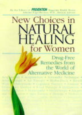 "New Choices in Natural Healing for Women by ""Prevention"" Magazine Health Books"