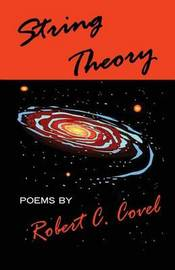 String Theory by Robert C Covel